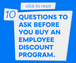 Why Employee Discount Programs Work: From One HR